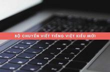 Bộ Chuyển Viết Tiếng Việt Kiểu Mới – Chữ Tiếq Việt Rút Gọn