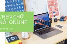 Chèn chữ nổi trên ảnh online | Chèn chữ lên ảnh trực tuyến