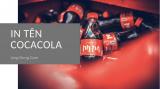 In tên lên lon CocaCola | Công cụ chèn ảnh của bạn lên lon Coca