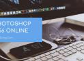 Photoshop CS6 Online | Chỉnh sửa ảnh tương tự như Photoshop