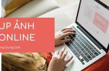 Upload Ảnh Online | Lấy URL hình ảnh trực tuyến nhanh